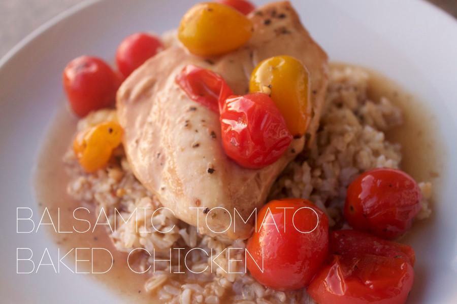 Balsamic Tomato Baked Chicken