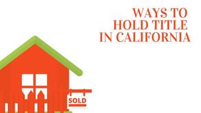 【整理】加州房产的持有方式 (Ways to Hold Title in California)