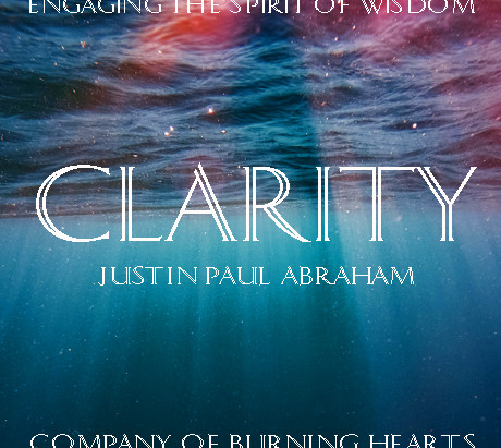 NEW Podcast - CLARITY the Spirit of Wisdom