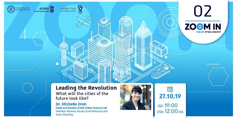 Leading a Revolution - Technion alumni Association