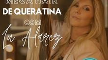 Curso Online Mega Hair de Queratina com Lu Alvarez @lualvarez-hairoficial