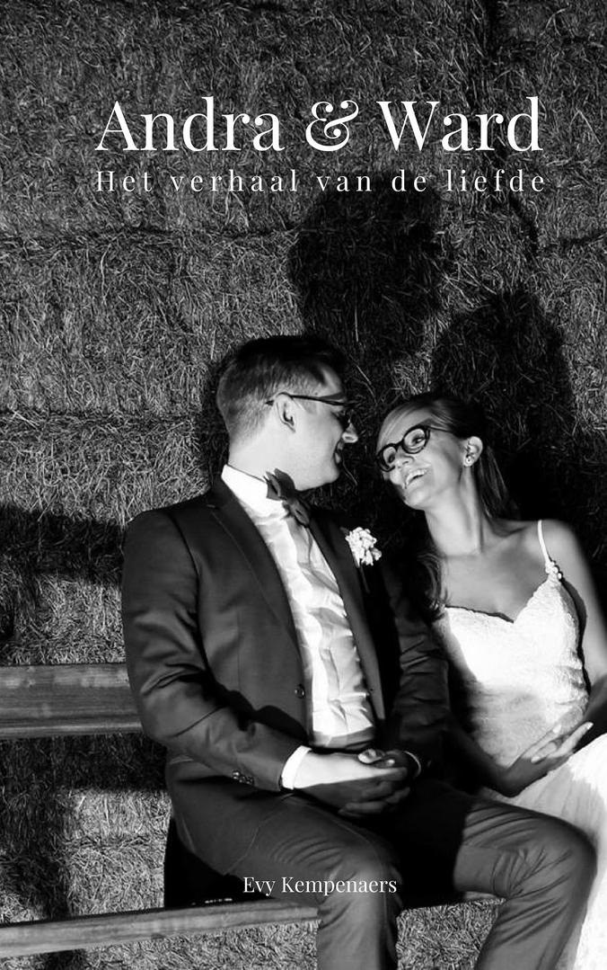 Andra & Ward. Het verhaal van de liefde.