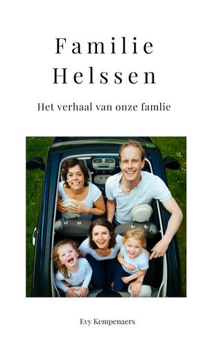 Familie Helssen. Het verhaal van onze familie