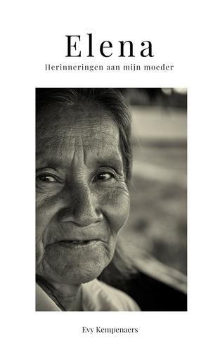 Elena. Herinneringen aan mijn moeder.