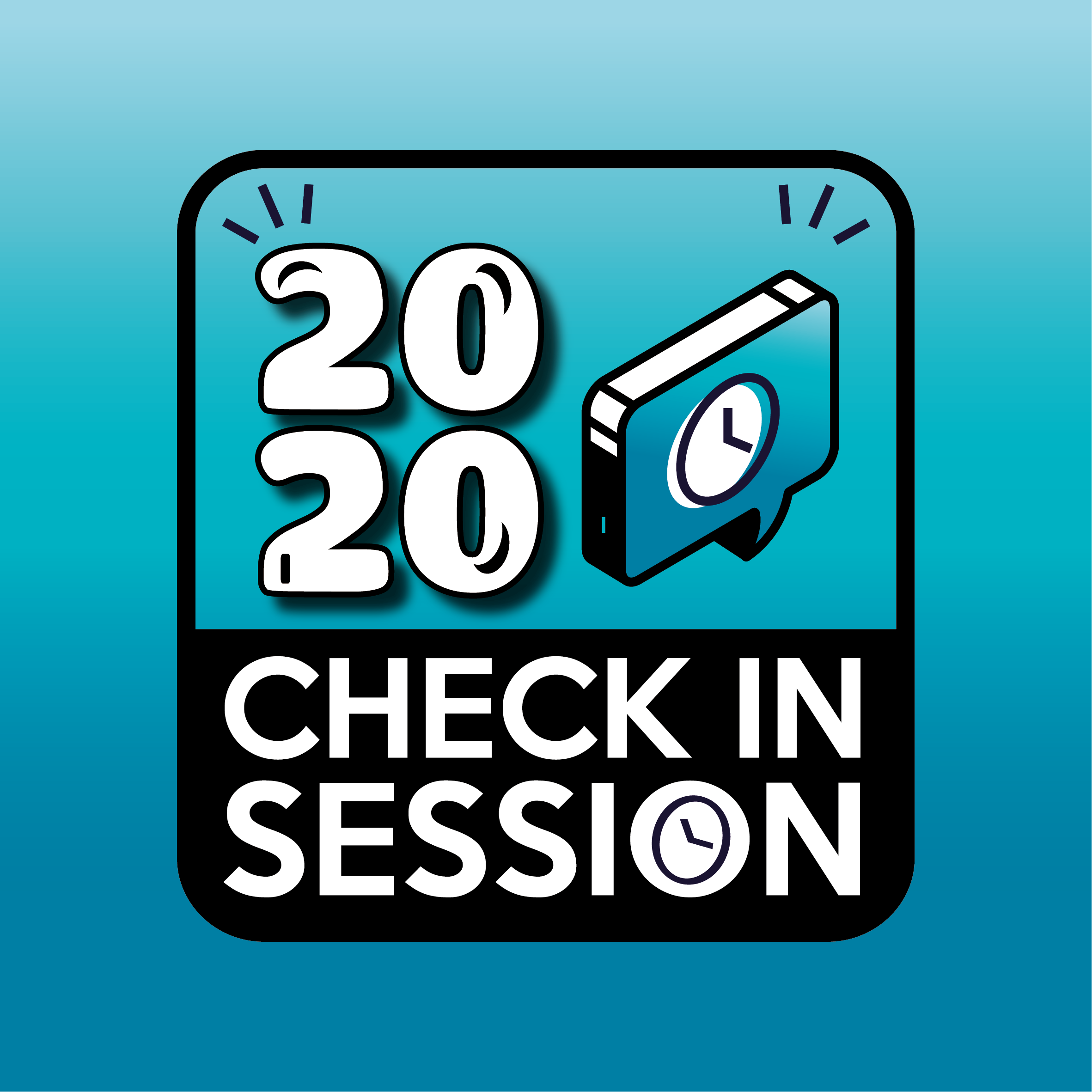 2020 CHECK-IN SESSIONS