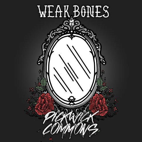 """Weak Bones"" Digital Download"