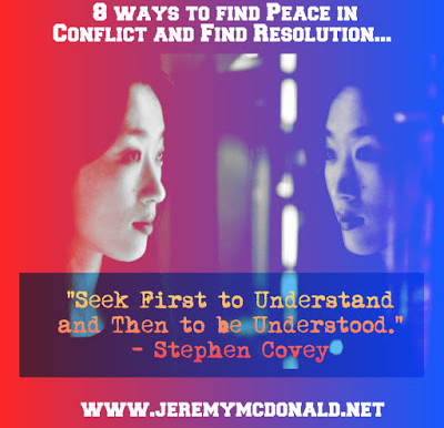 8 ways to find Peace in Conflict and Find Resolution...