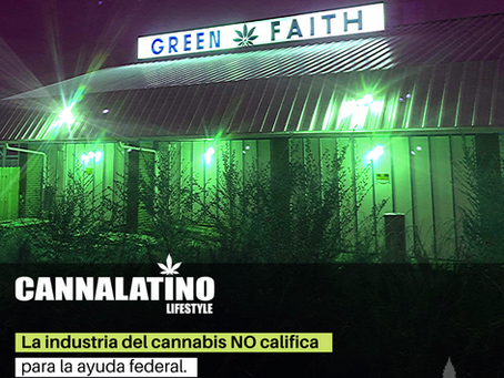 La industria del cannabis NO califica para la ayuda federal.