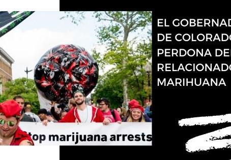 EL GOBERNADOR DE COLORADO - USA PERDONA DELITOS PASADOS RELACIONADOS CON LA MARIHUANA