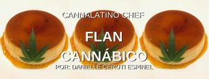 Flan Cannábico by la Mariajuana - Cannalatin