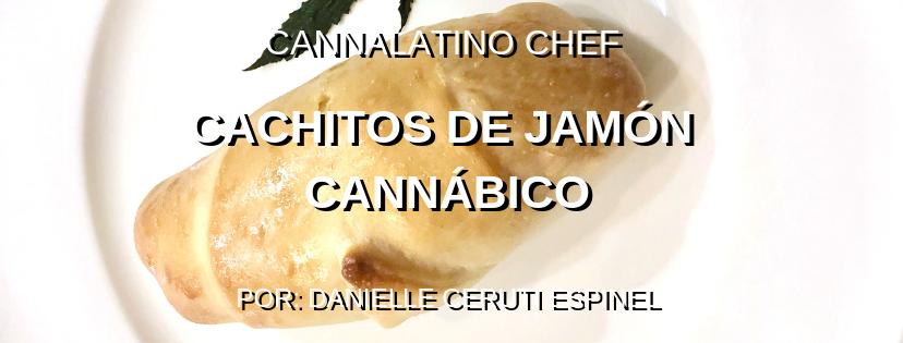 CACHITOS DE JAMÓN CANNÁBICOS - CANNALATINO
