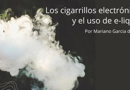 Los cigarrillos electrónicos y el uso de e-liquids