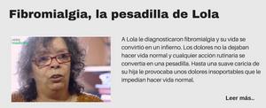 Fibromialgia, la pesadilla de Lola