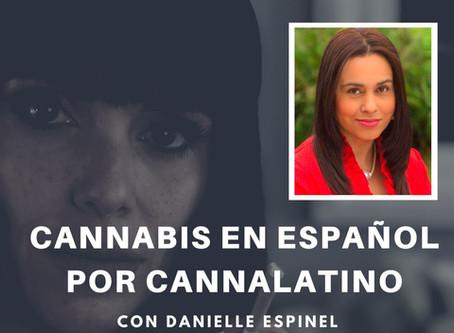 Cannabis en Español por Cannalatino  - Episodio 9 con Carol Ortega