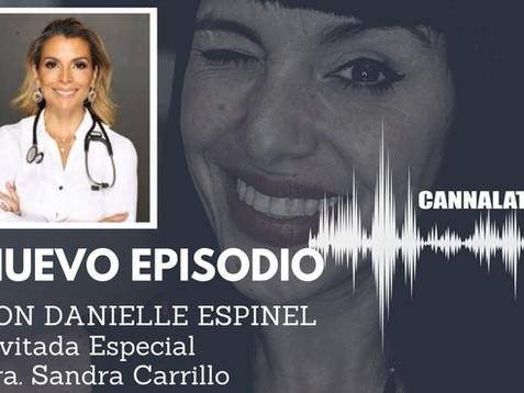 Cannabis en Español - Episodio 16 con la Dra. Sandra Carrillo