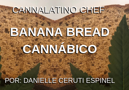 Banana Bread Cannábico