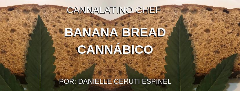 Banana Bread Cannábico - Cannalatino