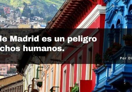 La Carta de Madrid es un peligro a los derechos humanos.