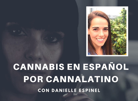 Cannabis en Español por Cannalatino - Episodio 12 con Valerie Lollett - The Plant Department