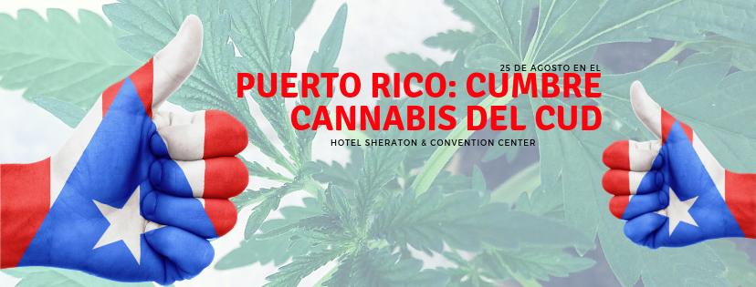 Cumbre del Cannabis en Puerto Rico 2018