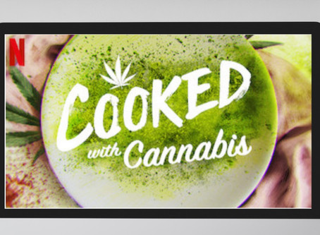 """""""Cooked with Cannabis"""" o """"Cocinado con cannabis""""El nuevo show que estreno NETFLIX el 420"""
