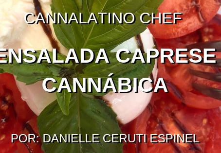 Ensalada Caprese Cannábica Cannalatino Style