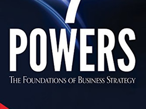 The '7 Powers' of business success - from one of NetFlix's early investors.