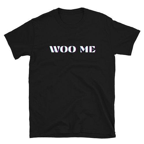 Woo-Javi Short-Sleeve Unisex T-Shirt (Woo Me)