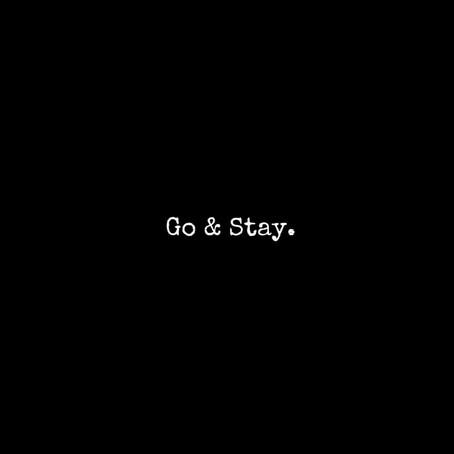 I'll Go, I'll Stay