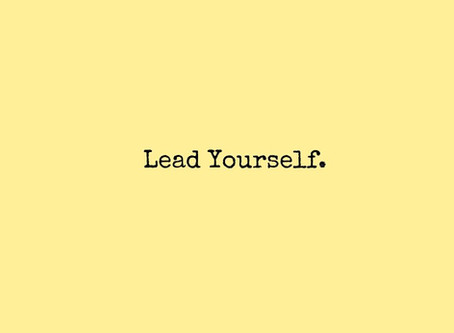 Lead Yourself.