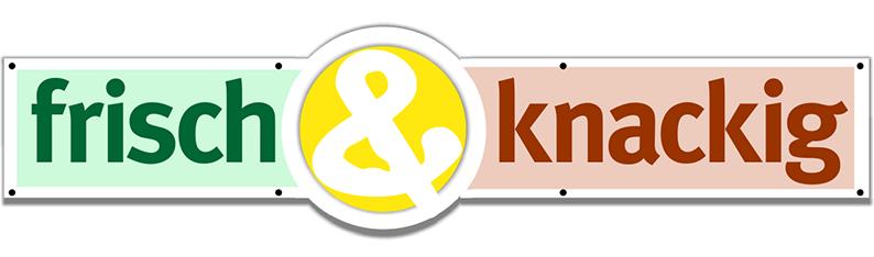 Frisch&knackig Schild