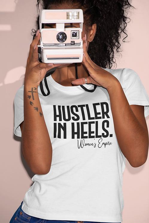 Hustler in Heels Tee (White)
