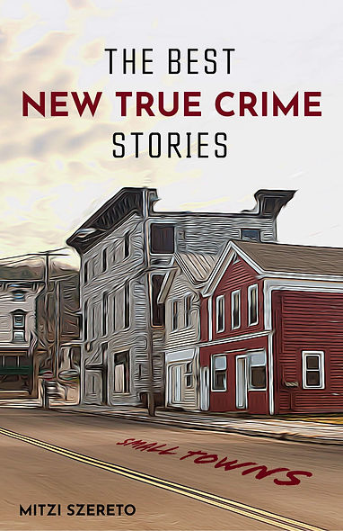 TrueCrimeSmallTownStories