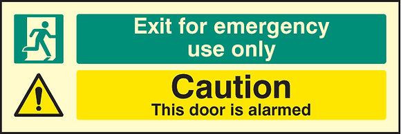 Exit for emergency use only - caution this door is alarmed