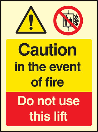 Caution in the event of a fire - do not use this lift