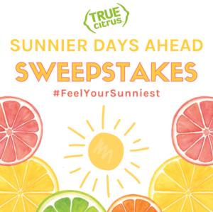 True Citrus Sunnier Days Ahead Sweepstakes