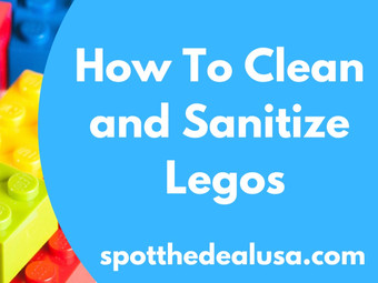 How To Clean and Sanitize Legos
