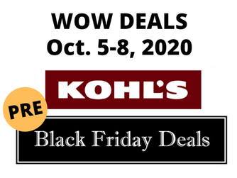 Kohl's Pre-Black Friday Sale | WOW Deals Oct 5-8, 2020
