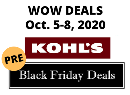Kohl's Pre-Black Friday Sale | WOW Deals Oct 5-8, 2020