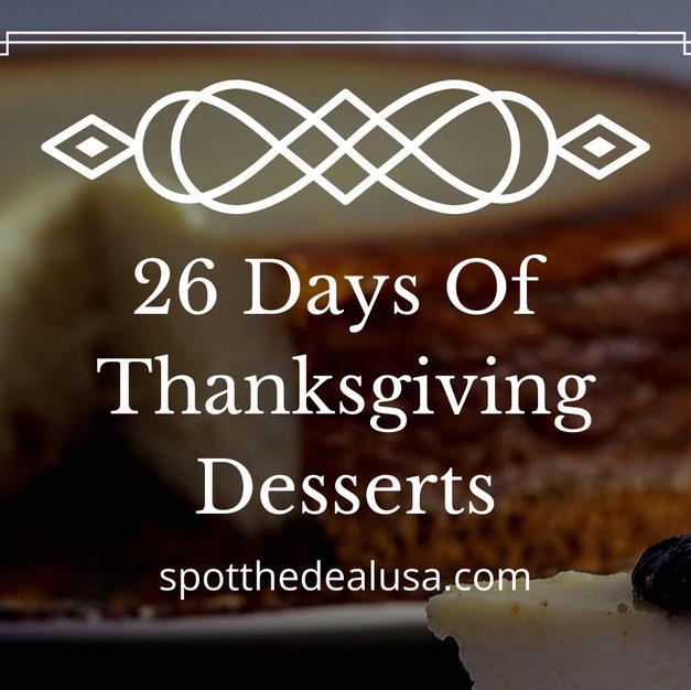26 Days Of Thanksgiving Desserts
