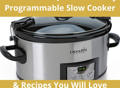 Crock-Pot 6-Quart Cook & Carry Programmable Slow Cooker & Recipes You Will Love