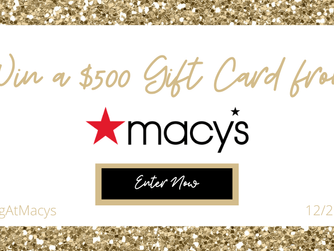 Enter To Win The #WINBIGATMACYS Gift Card Giveaway
