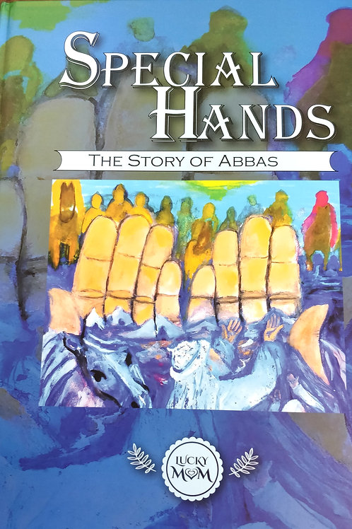 Special Hands: The story of Abbas (Hard Bound Cover)
