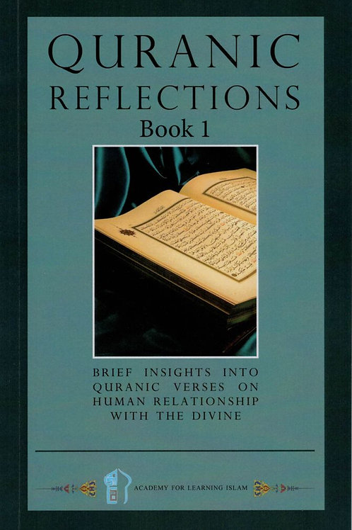 Quranic Reflections Book 1