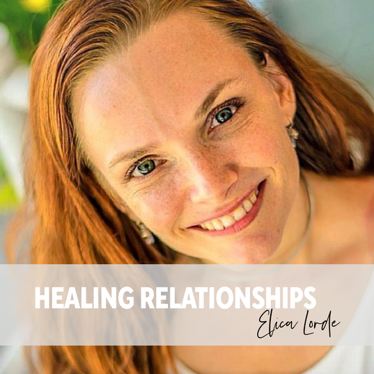 R Elica Lorde- Healing Relationships -In