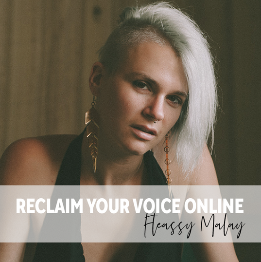 A Fleassy Malay- Reclaim your Voice Onli