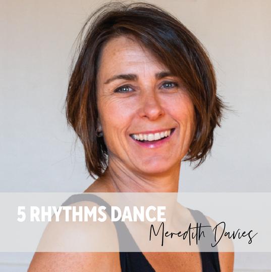 Meredith  Davies- 5 Rhythms Dance.png