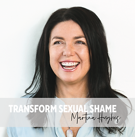 Martina Hughes- Transform Sexual Shame.p