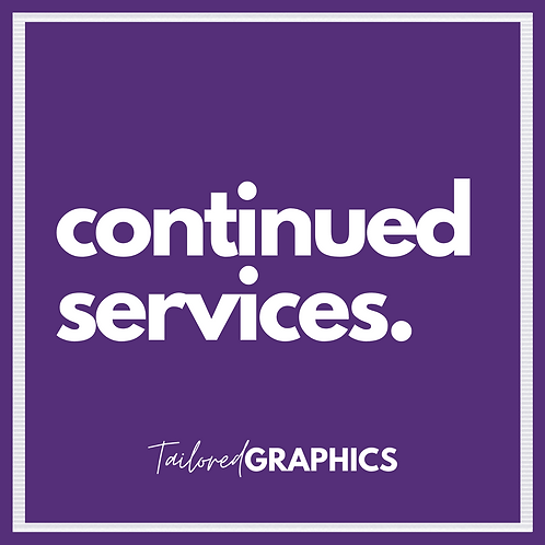 Continued Services