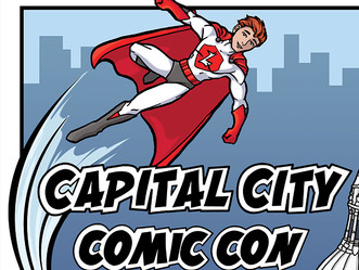 Capital City Comic Con Here We Come
